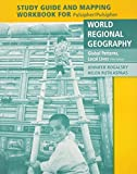 img - for World Regional Geography Mapping Workbook 0005-Workbook, Study edition by Rogalsky, Jennifer, Aspaas, Helen Ruth (2011) Paperback book / textbook / text book
