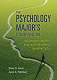 img - for The Psychology Major's Companion: Everything You Need to Know to Get Where You Want to Go book / textbook / text book