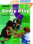 Godly Play: Volume 1 - How to Lead Go...