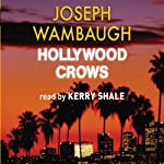 Hollywood Crows | Joseph Wambaugh