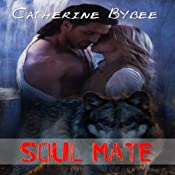 Soul Mate | [Catherine Bybee]