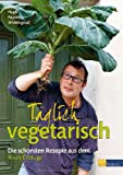 Täglich vegetarisch (3038007250) by Hugh Fearnley-Whittingstall