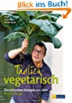 Tglich vegetarisch - Die schnsten R...