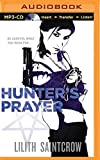 Hunter's Prayer (Jill Kismet Series)