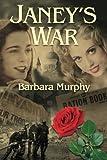 Janey's War