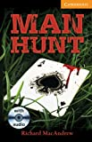 img - for Man Hunt Level 4 Intermediate Book with Audio CDs (3) Pack (Cambridge English Readers) book / textbook / text book