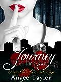 Journey: The Beginning: A Prequel to the Secrets Saga