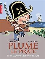 Plume le pirate, Tome 2 : Le trésor de l'île aux Perles