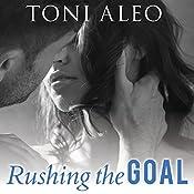 Rushing the Goal: Assassins Series, Book 8 | Toni Aleo