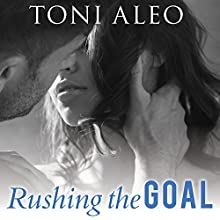 Rushing the Goal: Assassins Series, Book 8 Audiobook by Toni Aleo Narrated by Lucy Malone