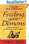 Feeding Your Demons: Ancient Wisdom f...