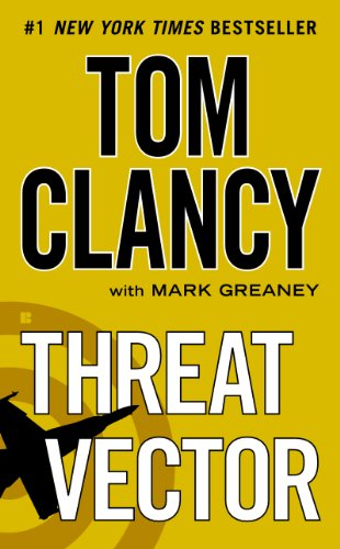 A bestseller at $12-$15 for the past year, but here's another new BEST PRICE EVER! Threat Vector (Jack Ryan Novels) By Tom Clancy