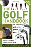 img - for The Golf Handbook: The Complete Guide to the Greatest Game book / textbook / text book