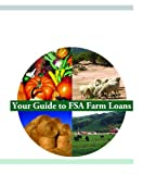 img - for Your Guide to Farm Service Agency (FSA) Farm Loans book / textbook / text book