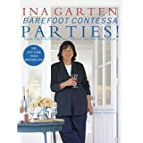 Barefoot Contessa Parties! Ideas and Recipes for Easy Parties That Are Really Fun ~ James Merrell