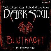 Blutnacht (Dark Soul) | Wolfgang Hohlbein