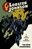 Lobster Johnson: The Iron Prometheus, Volume 1 [LOBSTER JOHNSON IRON PROME-V01] by Unknown