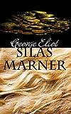 Rollercoasters: Silas Marner Reader George Eliot