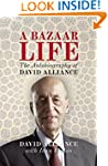 A Bazaar Life: The Autobiography of D...