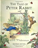 The Tale of Peter Rabbit: A Pop-up Adventure (Potter) (0723257043) by Beatrix Potter