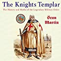 The Knights Templar: The Pocket Essential Guide (       UNABRIDGED) by Sean Martin Narrated by James Jordan