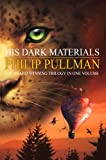By Philip Pullman - His Dark Materials Trilogy: Northern Lights, Subtle Knife, Amber Spyglass (new paperback edition) Philip Pullman