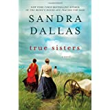 True Sistersby Sandra Dallas