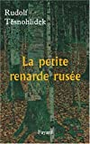 img - for La petite renarde rus e book / textbook / text book