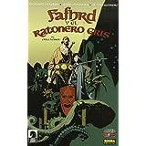 FAFHRD Y EL RATONERO GRIS (ALQUIMIA)