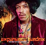 Experience Hendrix: The Best of Jimi Hendrix Jimi Hendrix