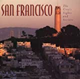 img - for San Francisco: The City's Sights and Secrets by Garchik, Leah(June 22, 2006) Paperback book / textbook / text book