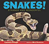 img - for Snakes!: Strange and Wonderful book / textbook / text book