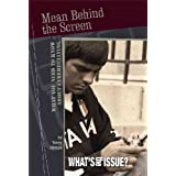Mean Behind the Screen: What You Need to Know About Cyberbullyingby Toney Allman