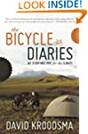 The Bicycle Diaries: My 21,000-Mile R...