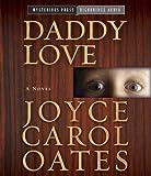 Joyce Carol Oates Daddy Love