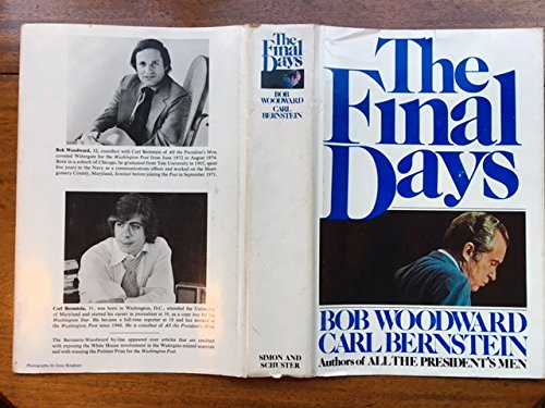 The Final Days, Bob Woodward; Carl Bernstein
