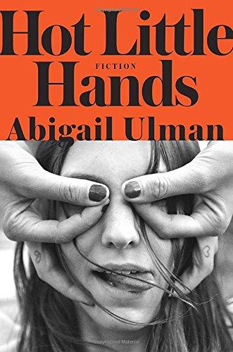 Hot Little Hands: Fiction (Hot Little Hands compare prices)