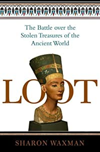 "Cover of ""Loot: The Battle over the Stole..."