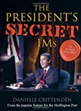 img - for The President's Secret IMs book / textbook / text book