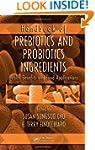 Handbook of Prebiotics and Probiotics...