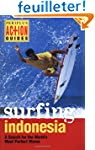 Surfing Indonesia: A Search for the W...