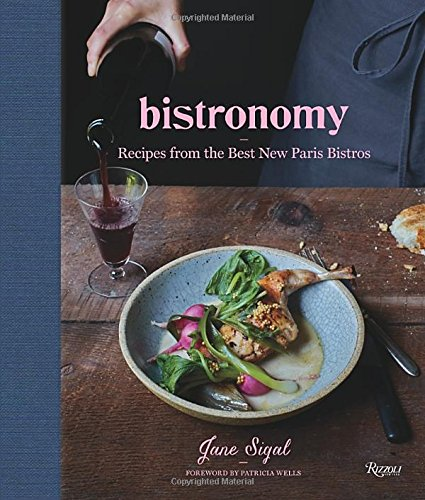 Bistronomy: Recipes from the Best New Paris Bistros (The Best New Recipe compare prices)