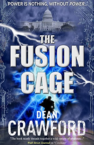 The Fusion Cage (Warner & Lopez Book 2)
