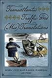Daniel Maudlin Transatlantic Traffic and (Mis)Translations (New England in the World)