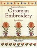 img - for Beginner's Guide to Ottoman Embroidery book / textbook / text book