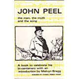 John Peel: The Man, the Myth and the Songby Sidney Cole