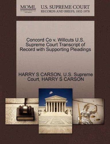Concord Co v. Willcuts U.S. Supreme Court Transcript of Record with Supporting Pleadings