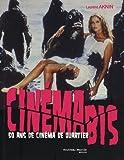 echange, troc Laurent Aknin - Cinéma bis : 50 Ans de cinéma de quartier