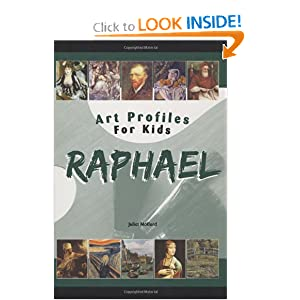 Raphael (Art Profiles for Kids) Juliet Haines Mofford