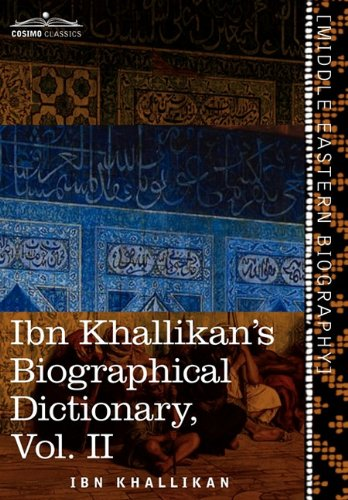 Ibn Khallikans Biographical Dictionary, Vol. II